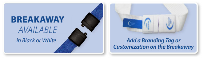 Lanyard Breakaway Option